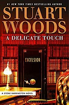 [PDF] [EPUB] A Delicate Touch (Stone Barrington, #48) Download by Stuart Woods