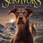 [PDF] [EPUB] A Pack Divided (Survivors: The Gathering Darkness, #1) Download