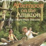 [PDF] [EPUB] Afternoon on the Amazon (Magic Tree House, #6) Download