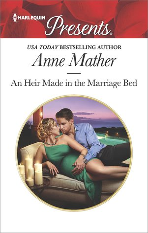 [PDF] [EPUB] An Heir Made in the Marriage Bed Download by Anne Mather