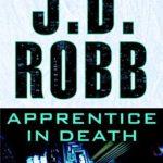 [PDF] [EPUB] Apprentice in Death (In Death, #43) Download