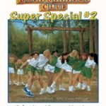 [PDF] [EPUB] Baby-Sitters' Summer Vacation (The Baby-Sitters Club Super Special, #2) Download