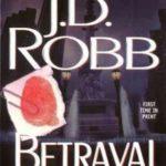 [PDF] [EPUB] Betrayal in Death (In Death, #12) Download