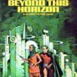 [PDF] [EPUB] Beyond This Horizon Download