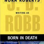 [PDF] [EPUB] Born in Death (In Death, #23) Download