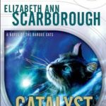 [PDF] [EPUB] Catalyst (Tales of the Barque Cats #1) Download