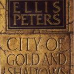 [PDF] [EPUB] City of Gold and Shadows (Felse, #12) Download
