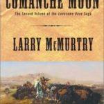 [PDF] [EPUB] Comanche Moon (Lonesome Dove, #4) Download