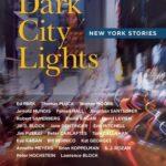 [PDF] [EPUB] Dark City Lights: New York Short Stories (Have a NYC, #4) Download