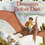 [PDF] [EPUB] Dinosaurs Before Dark (Magic Tree House, #1) Download