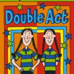 [PDF] [EPUB] Double Act Download