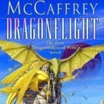 [PDF] [EPUB] Dragonflight (Dragonriders of Pern, #1) Download
