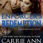 [PDF] [EPUB] Enforcer's Redemption (Redwood Pack, #3) Download