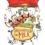 [PDF] [EPUB] Fortunately, the Milk Download