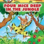 [PDF] [EPUB] Four Mice Deep in the Jungle (Geronimo Stilton Series #5) Download