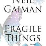 [PDF] [EPUB] Fragile Things: Short Fictions and Wonders Download