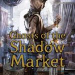 [PDF] [EPUB] Ghosts of the Shadow Market Download
