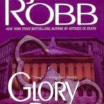 [PDF] [EPUB] Glory in Death (In Death, #2) Download