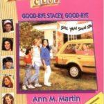 [PDF] [EPUB] Good-bye Stacey, Good-bye (The Babysitters Club, #13) Download