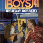 [PDF] [EPUB] Highway Robbery (Hardy Boys Casefiles #41) Download