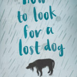 [PDF] [EPUB] How to Look for a Lost Dog Download