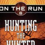 [PDF] [EPUB] Hunting the Hunter (On the Run, #6) Download
