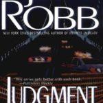 [PDF] [EPUB] Judgment in Death (In Death, #11) Download