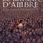 [PDF] [EPUB] Le Miroir d'ambre (À la croisée des mondes, #3) Download