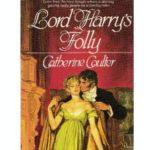 [PDF] [EPUB] Lord Harry's Folly (Regency, #3) Download
