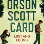 [PDF] [EPUB] Lost and Found by Orson Scott Card Download