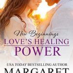 [PDF] [EPUB] Love's Healing Power (New Beginnings Book 1) Download