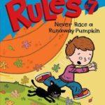 [PDF] [EPUB] Never Race a Runaway Pumpkin (Roscoe Riley Rules, #7) Download