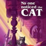 [PDF] [EPUB] No One Noticed the Cat Download
