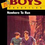 [PDF] [EPUB] Nowhere to Run (Hardy Boys: Casefiles, #27) Download