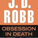 [PDF] [EPUB] Obsession in Death (In Death, #40) Download
