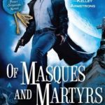 [PDF] [EPUB] Of Masques and Martyrs Download