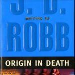 [PDF] [EPUB] Origin in Death (In Death, #21) Download
