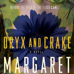 [PDF] [EPUB] Oryx and Crake (MaddAddam, #1) Download