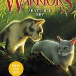[PDF] [EPUB] Shattered Sky (Warriors: A Vision of Shadows, #3) Download