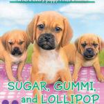 [PDF] [EPUB] Sugar, Gummi and Lollipop (The Puppy Place #40) Download