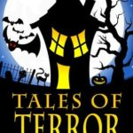 [PDF] [EPUB] Tales of Terror (Dracula, Frankenstein, The Legend of Sleepy Hollow, The Phantom of the Opera, and 13 More Works of Vampires, Ghosts, and Classic Horror) Download