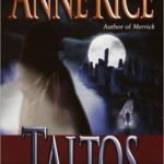 [PDF] [EPUB] Taltos (Lives of the Mayfair Witches, #3) Download