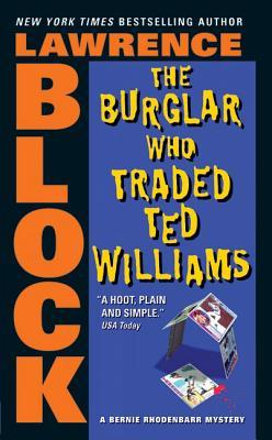 [PDF] [EPUB] The Burglar Who Traded Ted Williams (Bernie Rhodenbarr, #6) Download by Lawrence Block