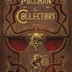 [PDF] [EPUB] The Collectors: A His Dark Materials Story Download