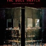 [PDF] [EPUB] The Doll-Master and Other Tales of Terror Download