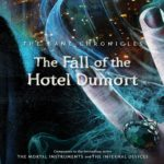 [PDF] [EPUB] The Fall of the Hotel Dumort (The Bane Chronicles, #7) Download