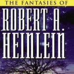 [PDF] [EPUB] The Fantasies of Robert A. Heinlein Download