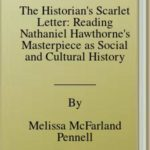 [PDF] [EPUB] The Historian's Scarlet Letter: Reading Nathaniel Hawthorne's Masterpiece as Social and Cultural History Download