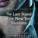 [PDF] [EPUB] The Last Stand of the New York Institute (The Bane Chronicles, #9) Download