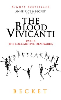 [PDF] [EPUB] The Locomotive Deadyards (The Blood Vivicanti #6) Download by Becket